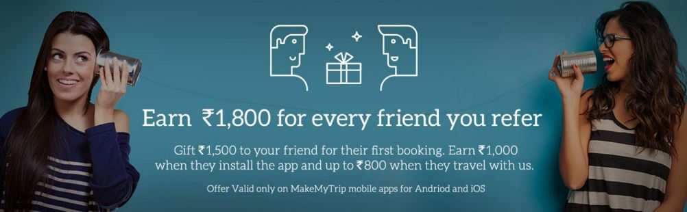 MakeMyTrip Refer and Earn Offer
