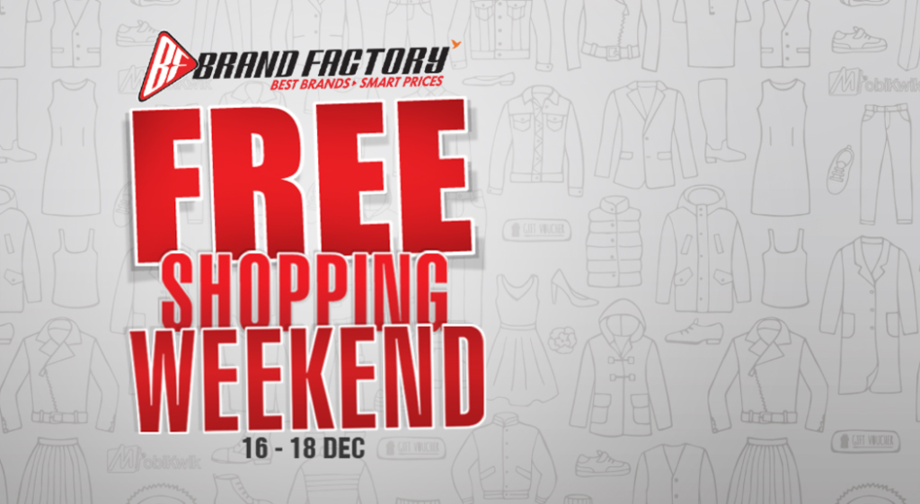 Brand Factory Free Shopping Weekend Sale offer